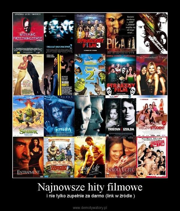Najnowsze hity filmowe –  i nie tylko zupełnie za darmo (link w źródle )