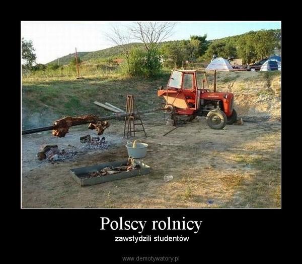 Polscy rolnicy –  zawstydzili studentów