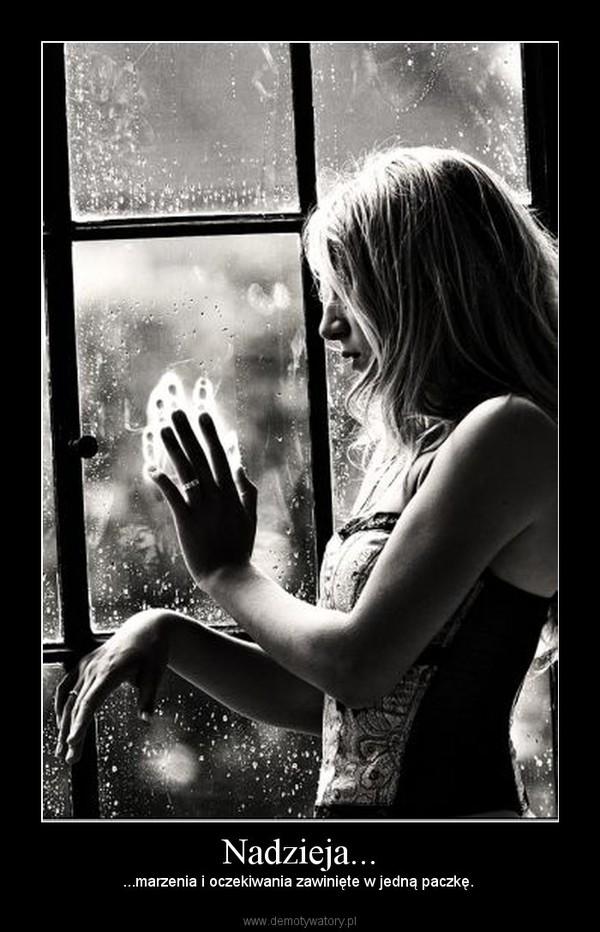 Nadzieja... – ...marzenia i oczekiwania zawinięte w jedną paczkę.