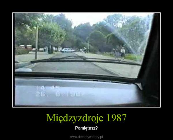 Międzyzdroje 1987 – Pamiętasz?