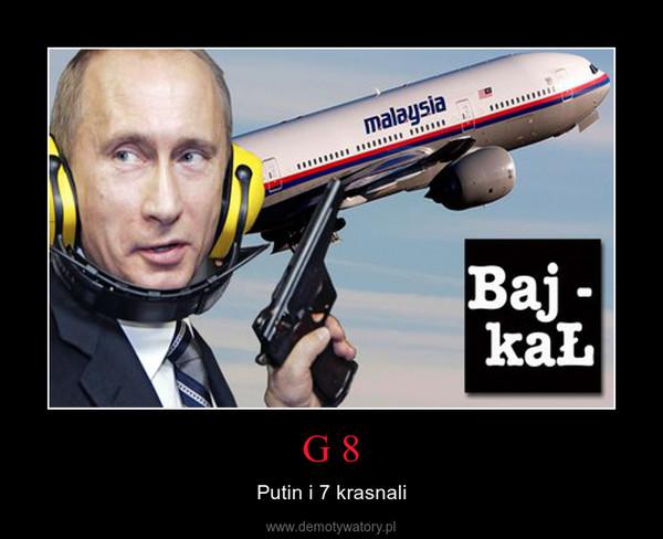 G 8 – Putin i 7 krasnali