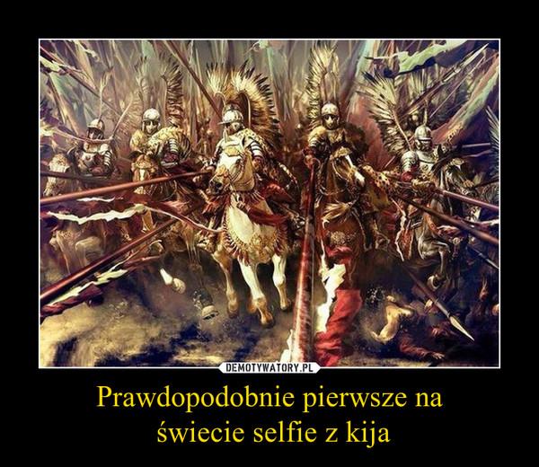 Prawdopodobnie pierwsze na świecie selfie z kija –