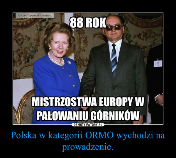 Polska w kategorii ORMO wychodzi na prowadzenie. –