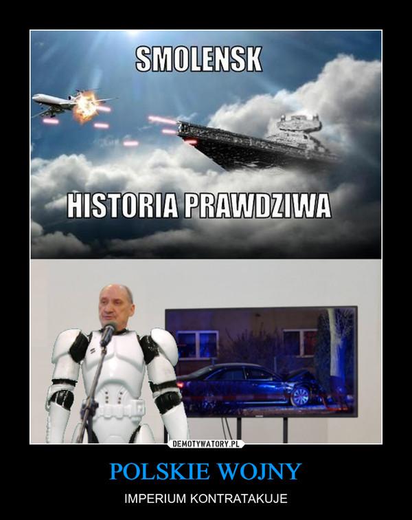POLSKIE WOJNY – IMPERIUM KONTRATAKUJE