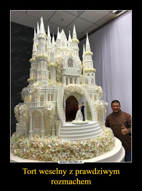 Tort weselny z prawdziwym rozmachem –
