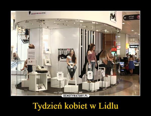 Tydzień kobiet w Lidlu –