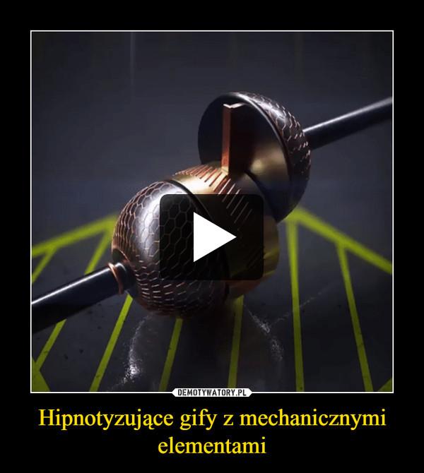 Hipnotyzujące gify z mechanicznymi elementami –