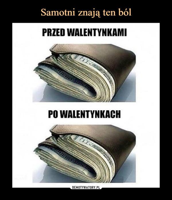 –  PRZED WALENTYNKAMIPO WALENTYNKACH