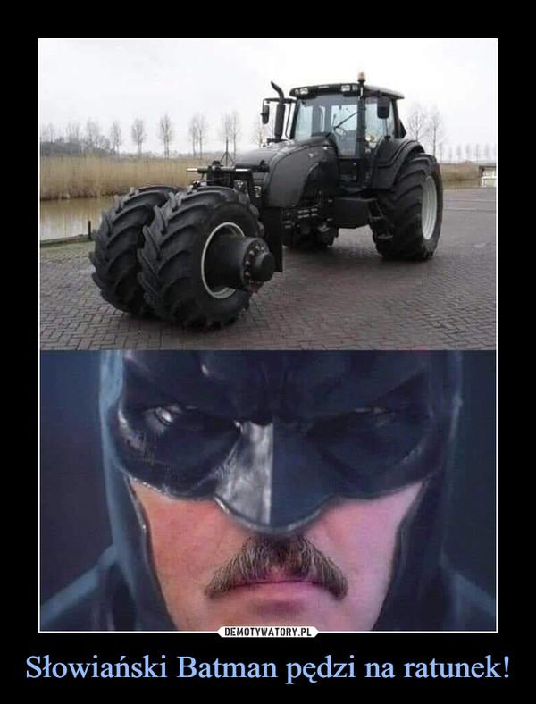 Słowiański Batman pędzi na ratunek! –