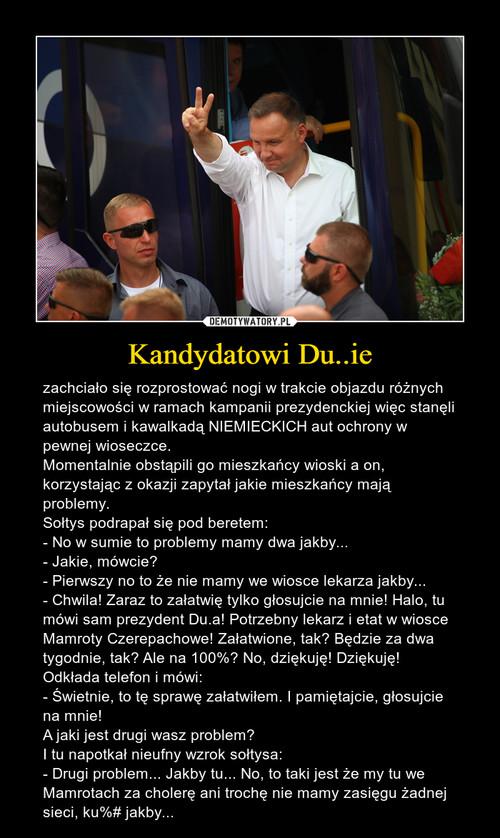 Kandydatowi Du..ie