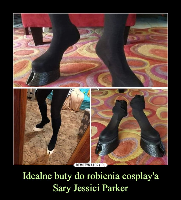 Idealne buty do robienia cosplay'aSary Jessici Parker –