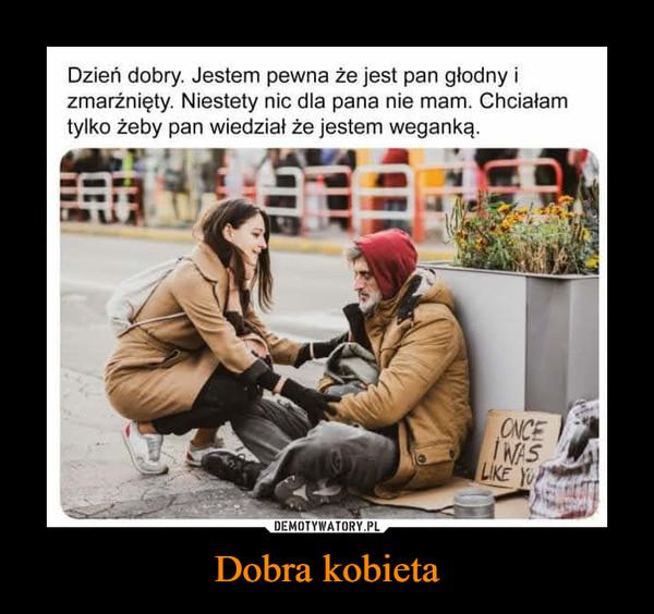 Dobra kobieta –
