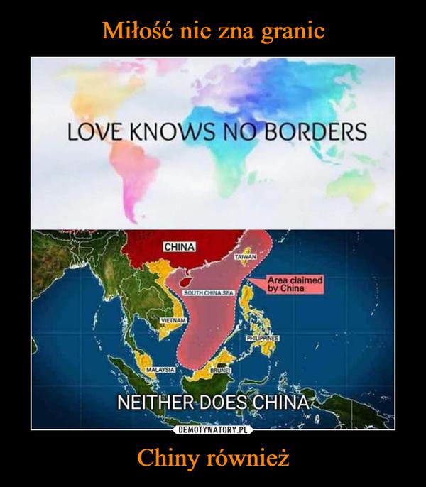 Chiny również –