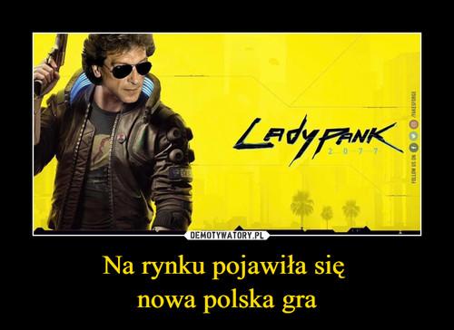 Na rynku pojawiła się  nowa polska gra