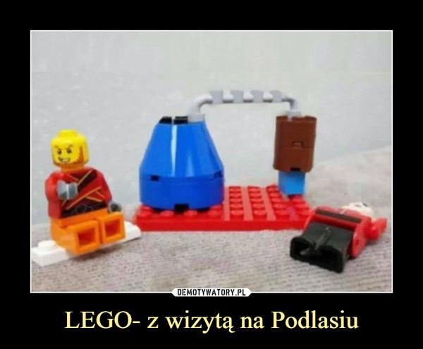 LEGO- z wizytą na Podlasiu –