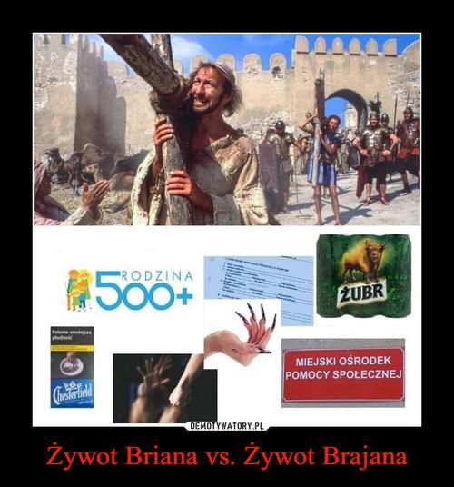 Żywot Briana vs. Żywot Brajana