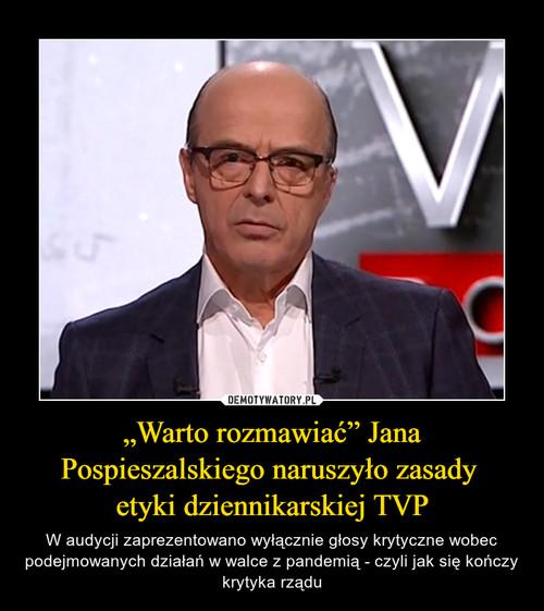 """""""Warto rozmawiać"""" Jana Pospieszalskiego naruszyło zasady  etyki dziennikarskiej TVP"""