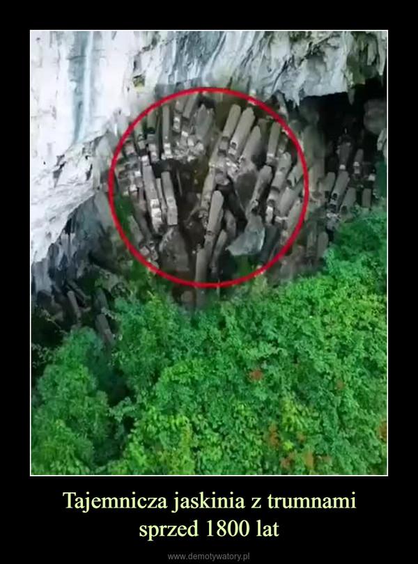 Tajemnicza jaskinia z trumnamisprzed 1800 lat –