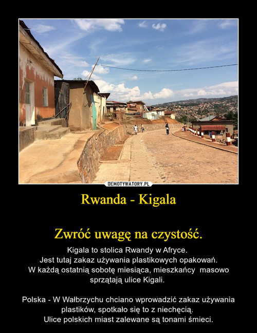 Rwanda - Kigala  Zwróć uwagę na czystość.